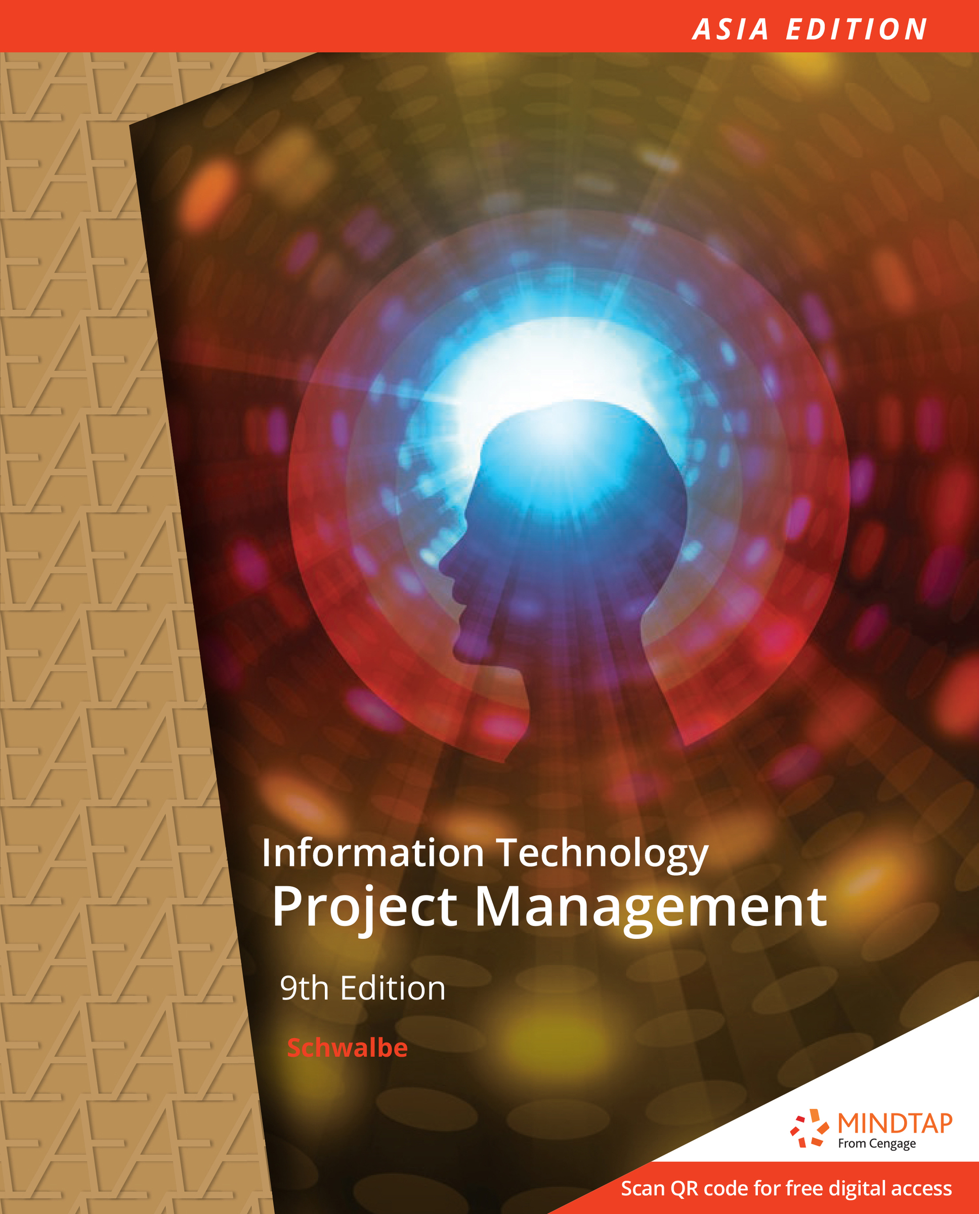 Information Technology Project Management 9E by Kathy Schwalbe 9789814844017