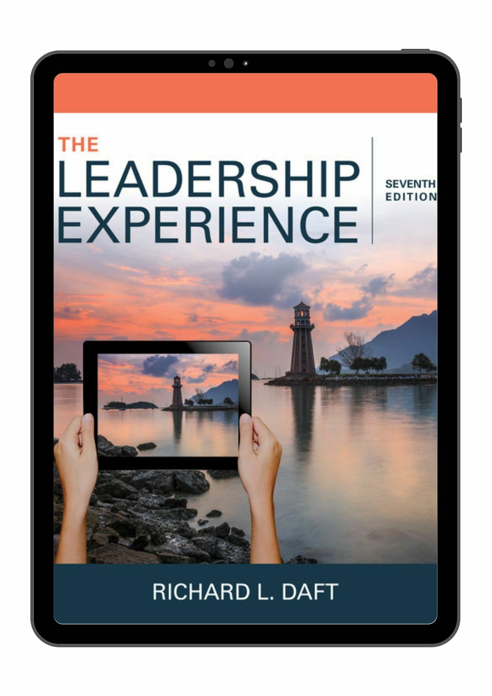 (MindTap) The Leadership Experience 7E by Richard L. Daft  9781337363310