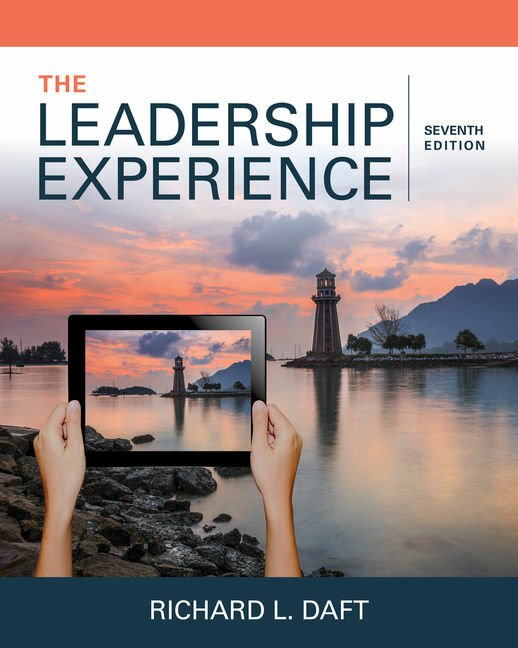 The Leadership Experience 7E by Richard L. Daft  9781337102278