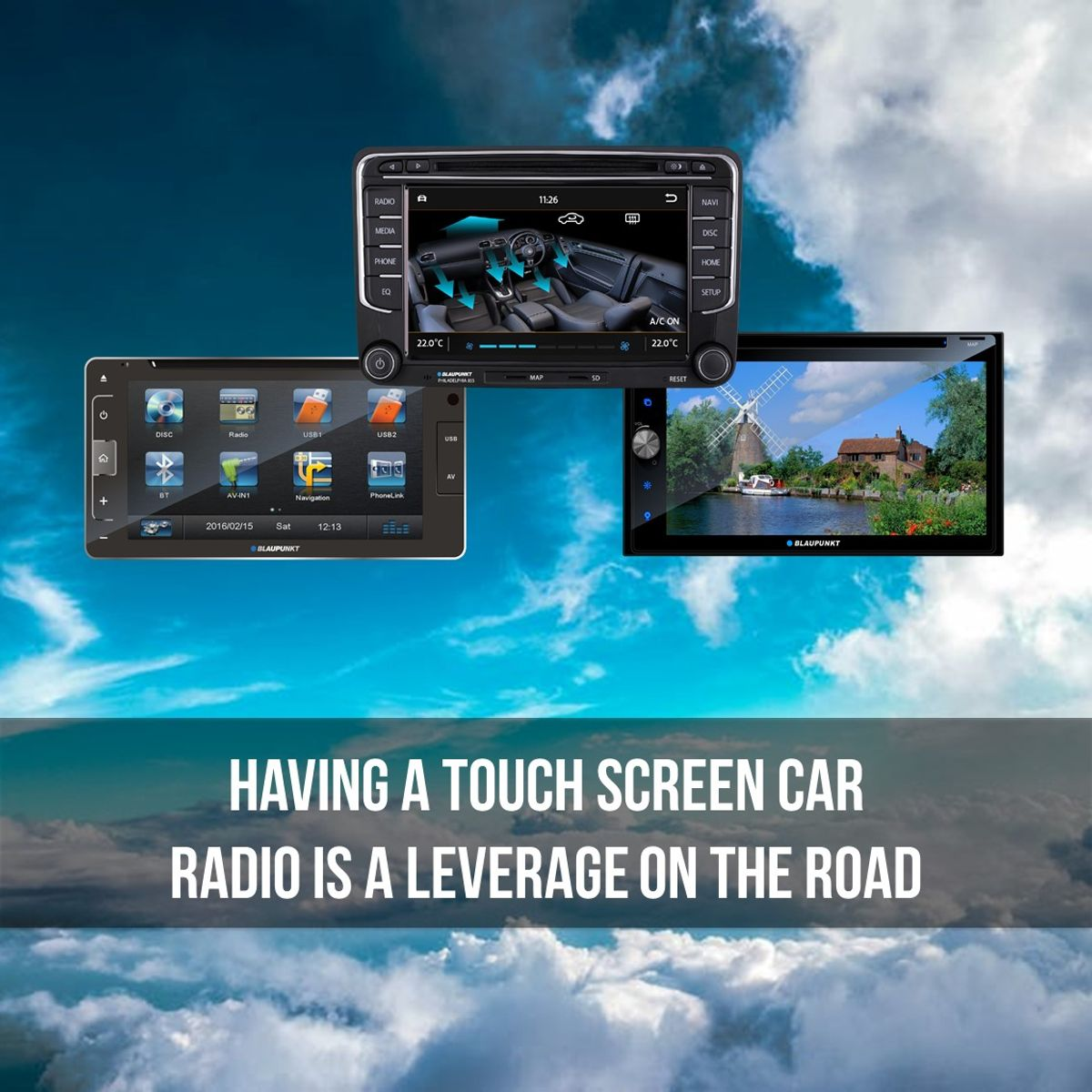 Having a touch screen car radio is a leverage on the road