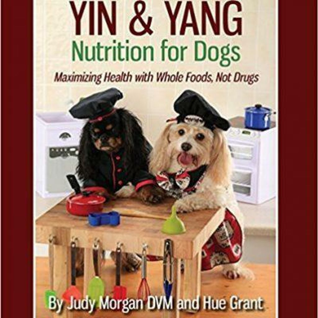 Dr Judy Morgan Yin and Yang Nutrition For Dogs 01.jpg