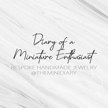 Diary of a Miniature Enthusiast