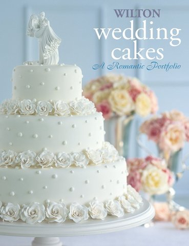 902-907Wilton Wedding Cakes , A Romantic Portfolio.jpg