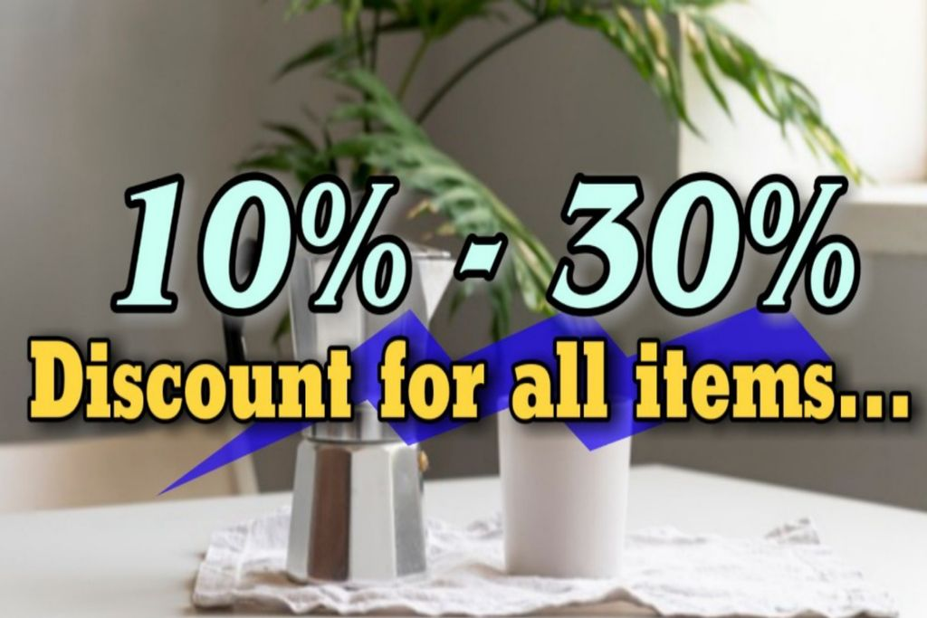10% To 30% Discount For All Item.