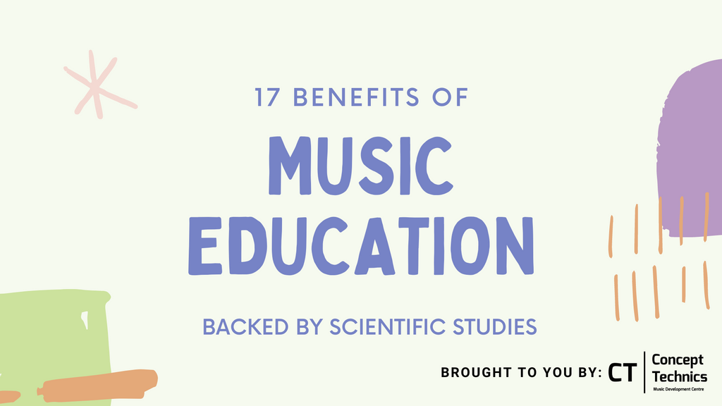 17 Benefits of Music Education | Backed by Scientific Studies