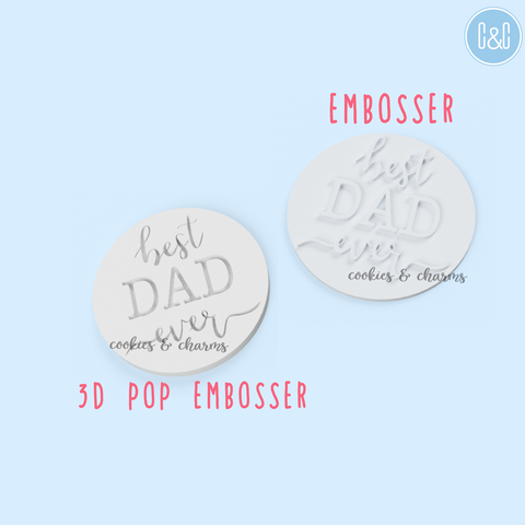 Best Dad Ever Embosser, 3D Pop Embosser from cookies and charms