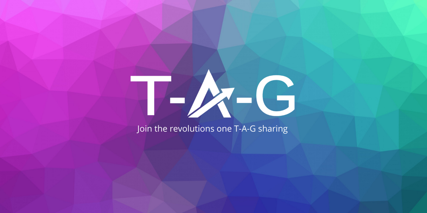 T-A-G™ : Tap - And - Go ! |