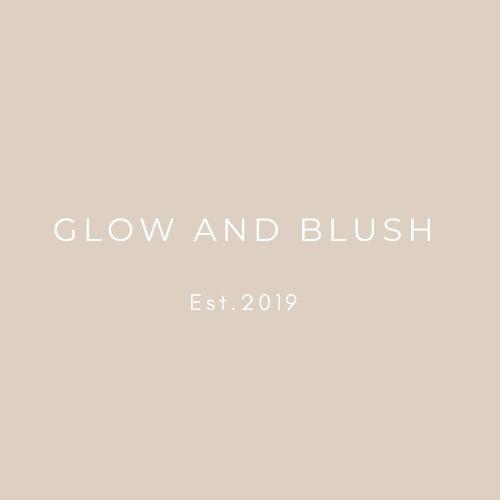 GLOW AND BLUSH