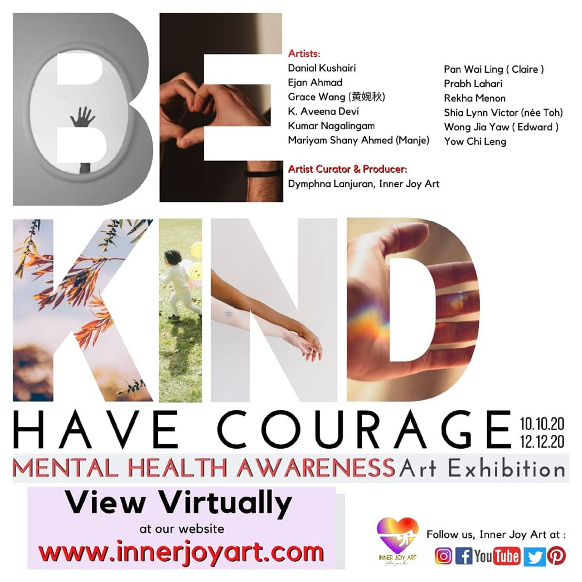 Be Kind. Have Courage : Mental Health Awareness Art Exhibition