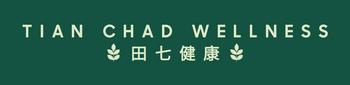 Tian Chad Wellness 田七健康