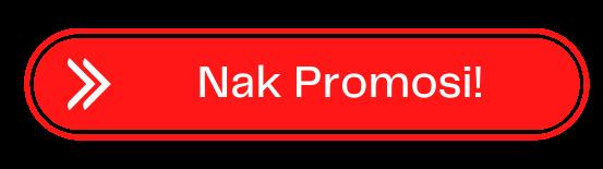 nak promosi.png
