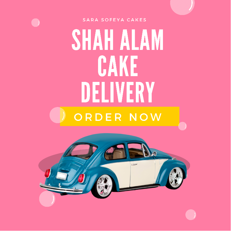 SHAH ALAM CAKE DELIVERY